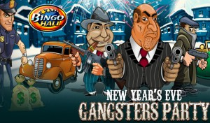 bingohall new year's eve gangsters tournament