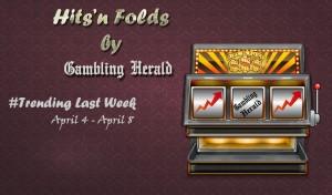 hits n folds april 4-8