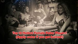 Top 10 Hottest Female Poker Players