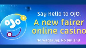 PlayOJO Casino No Bullshit (no wagering online casino)
