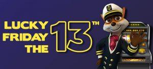 lucky friday the 13th bonus