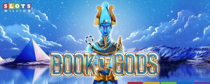 book of gods at slotsmillion