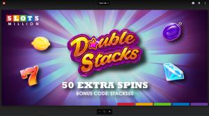 double stacks bonus at slotsmillion